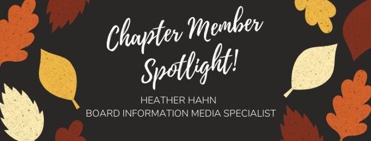 Chapter Member Spotlight - Heather Hahn
